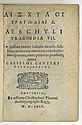 AESCHYLUS. Tragoediae VII.  1580