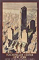 POSTER: LESLIE RAGAN (1897-1972) ROCKEFELLER CENTER / NEW YORK. Circa 1933. 41 x 27 inches. Latham Litho & PTG. Co. Long Island City, N.Y., Leslie Darrell Ragan, Click for value