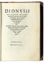DIONYSIUS, Saint, the Areopagite, pseudo-. Libri duo, alter de Mystica Theologia, alter de Divinis nominibus. 1538 [i. e., 1539]