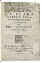 LAW  GUNPOWDER PLOT.  A True . . . Relation of the Proceedings at the severall Arraignments of the late Most Barbarous Traitors. 1606