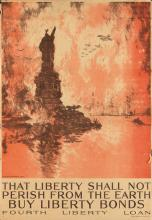 JOSEPH PENNELL (1857-1926). THAT LIBERTY SHALL NOT PERISH FROM THE EARTH / BUY LIBERTY BONDS. 1918. 41x28 inches, 104x71 cm. Heywood St