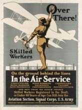 LOUIS FANCHER (1884-1944). OVER THERE! / IN THE AIR SERVICE. Circa 1918. 40x30 inches, 101x76 cm. Ketterlinus, Philadelphia.