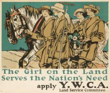 EDWARD PENFIELD (1866-1925). THE GIRL ON THE LAND SERVES THE NATION'S NEEDS / APPLY Y.W.C.A. 25x30 inches, 63x76 cm. The United States