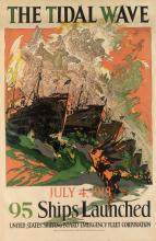 JOSEPH CLEMENT COLL (1881-1921). THE TIDAL WAVE / 95 SHIPS LAUNCHED. 1918. 30x20 inches, 76x50 cm. Thomsen-Ellis Co., Baltimore.