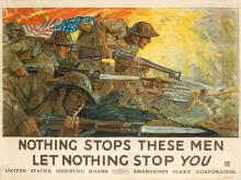 HOWARD EVERETT GILES (1876-1955). NOTHING STOPS THESE MEN / LET NOTHING STOP YOU. 1918. 39x54 inches, 99x137 cm. John H. Eggers Co. Inc