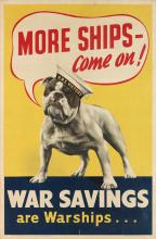 DESIGNER UNKNOWN. MORE SHIPS - COME ON! / WAR SAVINGS ARE WARSHIPS. 30x19 inches, 76x50 cm. J. Weiner Ltd., London.
