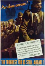 JOHN PHILIP FALTER (1910-1982). PUT THEM ACROSS! / THE TOUGHEST JOB IS STILL AHEAD! 1943. 40x28 inches, 103x71 cm. U.S. Government Prin