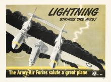 DESIGNER UNKNOWN. LIGHTNING STRIKES THE AXIS! / THE ARMY AIR FORCES SALUTE A GREAT PLANE. 1943. 31x42 inches, 80x108 cm.