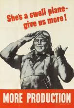 ROBERT RIGGS (1896-1970). SHE'S A SWELL PLANE - GIVE US MORE! / MORE PRODUCTION. 1942. 40x28 inches, 101x71 cm. U.S. Government Printi