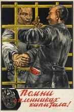 SERGEI ALEKSANDROVICH KHRISTOFOROV (1891-CIRCA 1949). [REMEMBER THE PRISONERS OF CAPITAL!] 41x27 inches, 104x69 cm. Publisher Associati
