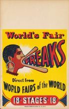 DESIGNER UNKNOWN. WORLD'S FAIR FREAKS. Circa 1920s. 22x14 inches, 56x36 cm. Triangle Poster Co., Pennsylvania.