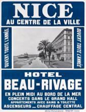 DESIGNER UNKNOWN. NICE / AU CENTRE DE LA VILLE / HOTEL BEAU - RIVAGE. 45x34 inches, 115x88 cm. Robaudy, Cannes.