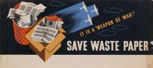 JOSEPH BINDER (1898-1972). SAVE WASTE PAPER / IT IS A