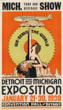 DESIGNER UNKNOWN. MICH. FOOD AND BEVERAGE SHOW / DETROIT AND MICHIGAN EXPOSITION. 1938. 24x14 inches, 62x35 cm.