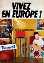 DESIGNER UNKNOWN. VIVEZ EN EUROPE 1 / BRANCHEZ - VOUS À TOUTE ALLURE. Circa 1970s. 68x47 inches, 174x119 cm. A. Karcher, Paris.