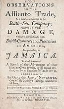 (SLAVERY AND ABOLITION.) ANON. Some Observations on the Assiento Trade, as it Hath Been Exercised by the South Sea Company, Proving the
