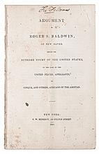 (SLAVERY AND ABOLITION--AMISTAD CAPTIVES.) BALDWIN, ROGER. Argument of Roger Baldwin, of New Haven Before the Supreme Court of the Unit