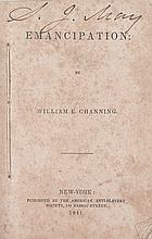 (SLAVERY AND ABOLITION.) CHANNING, WILLIAM ELLERY. [MAY, SAMUEL J.] Emancipation.