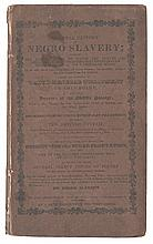 (SLAVERY AND ABOLITION.) [BAYS, PETER]. A General History of Negro Slavery, Collected from the Most Respectable Evidence . . .