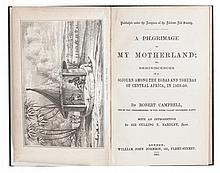 (SLAVERY AND ABOLITION--EMIGRATION.) CAMPBELL, ROBERT. A Pilgrimage to My Motherland; or Reminiscences of a Sojourn Among the Egbas and