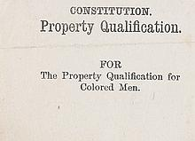 (SLAVERY AND ABOLITION--SUFFRAGE.) [NELL, WILLIAM C.] Constitution Property Qualification. FOR The Property Qualification for Colored M