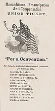 (SLAVERY AND ABOLITION.) [LINCOLN, ABRAHAM]. Unconditional Emancipation Anti-Compensation Union Ticket.