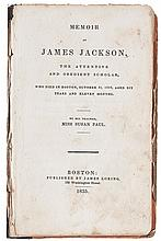 (SLAVERY AND ABOLITION.) PAUL, SUSAN. Memoir of James Jackson, the Attentive and Obedient Scholar, who died in Boston October 31st 1833