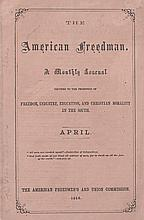 (SLAVERY AND ABOLITION--RECONSTRUCTION.) FREEDMEN'S BUREAU. The American Freedman, Volume 1, Number 1.