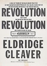 (BLACK PANTHERS.) ELDRIDGE CLEAVER. A Rule of thumb of Revolutionary politics is that no matter how oppressive the ruling class may be,