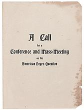 (CIVIL RIGHTS.) TINDLEY, CHARLES A, ELBERT W. MOORE, JAMES S. STEMONS ET AL. A Call for Conference and Mass Meeting on the American Neg
