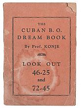 "(GAMBLING.) ""NUMBERS"" The Cuban B.O. Dream Book by Prof. Konje * Aunt Sally's Policy Players Dream Book * The Magical, Spiritual Dream"