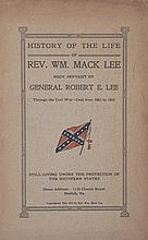 (MILITARY.) LEE, REV. WILLIAM MACK LEE. History of the Life of Rev. Wm. Mack Lee, Body Servant of General Robert E. Lee.
