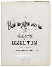"(MUSIC.) BETHUNE, THOMAS ""BLIND TOM."" The Battle of Manassas for the Piano by Blind Tom."
