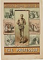 DESIGNER UNKNOWN. MADISON SQUARE THEATRE CO. / THE PROFESSOR. Circa 1881. 34x24 inches, 86x61 cm. Hatch Lithographic Co., New York.