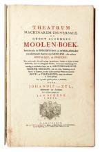 (DUTCH WINDMILLS.) van Zyl, Johannes; and Schenk, Jan. Theatrum Machinarum Universale, of Grootalgemeen Moolen-Boek.