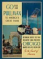 GO PULLMAN TO AMERICA'S GREAT FAIRS. 1939. 27x21 inches. Charles Daniel Frey, Chicago.