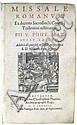 CATHOLIC LITURGY.  Missale Romanum.  1587