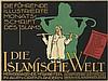 DESIGNER UNKNOWN. DIE ISLAMISCHE WELT. Circa 1918. 27x37 inches, 70x94 cm. Der Holzmarkt, Berlin.