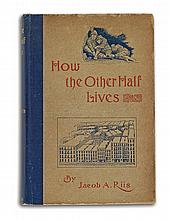 RIIS, JACOB. How the Other Half Lives: Studies Among the Tenements of New York.