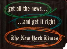 KENNETH D. HAAK (1923-?). GET ALL THE NEWS . . . / . . . AND GET IT RIGHT / THE NEW YORK TIMES. 1951. 45x60 inches, 114x152 cm.