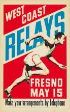 DESIGNER UNKNOWN. WEST COAST RELAYS / FRESNO. Circa 1932. 22x14 inches, 56x35 cm. The Pacific Telephone and Telegraph Company, San Fran