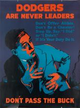 DESIGNER UNKNOWN. DODGERS ARE NEVER LEADERS / DON'T PASS THE BUCK. 1924. 47x35 inches, 120x90 cm. Mather & Company, Chicago.