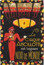 ROGER SOUBIE (1898-1984). LE CIRQUE ANCILLOTTI / EST TOUJOURS NOIR DE MONDE. Circa 1930s. 44x30 inches, 113x76 cm. Jombart Fres., Lille