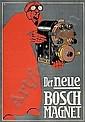 POSTER: LUCIAN BERNHARD (1883-1972) DER NEUE BOSCH MAGNET. Circa 1911. 31x22 inches., Lucian Bernhard, Click for value