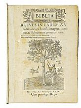 BIBLE IN LATIN.  Biblia. 1532. Lacks 2 leaves.