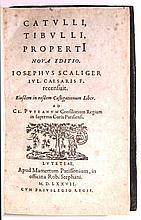 CATULLUS, CAIUS VALERIUS; TIBULLUS, ALBIUS; and PROPERTIUS, SEXTUS. Catulli, Tibulli, Properti nova editio.  1577