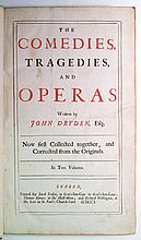 DRYDEN, JOHN. The Comedies, Tragedies, and Operas.  2 vols.  1701.  Lacks the portrait.
