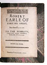 SCOTT, THOMAS.  Robert Earle of Essex his Ghost.  2 parts in one vol.  1624 [part 2 title dated 1642]