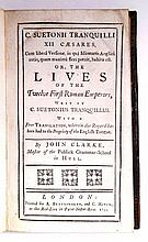 SUETONIUS TRANQUILLUS, CAIUS. C. Suetonii Tranquilli XII Cæsares . . . or, The Lives of the Twelve First Roman Emperors.  1732