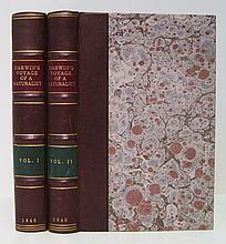 DARWIN, CHARLES.  Journal of Researches . . . during the Voyage of H.M.S. Beagle round the World.  2 vols.  1846